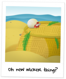 Oh new wicker thing!